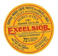 ETIQUETTE De FROMAGE..Fabriqué En NORMANDIE..FROMAGE De La VALLEE De BRAY ..Excelsior..DUBUC à ROUVRAY-CATILLON (76) - Cheese