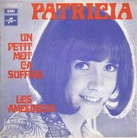 PATRICIA - SP - 45T - Disque Vinyle - Un Petit Mot ça Suffira - 10539 - Discos De Vinilo