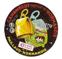 ETIQUETTE De FROMAGE.. CAMEMBERT Fabriqué En NORMANDIE..La Clochette..PAILLAUD - NORMANDIE ( Manche 50-S) - Cheese