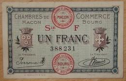 Mâcon ( 71) / Bourg-en-Bresse (01)  1 Franc Chambre De Commerce 4 Août 1921 - Chambre De Commerce