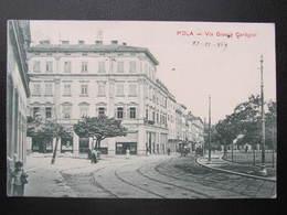 AK POLA Pula Via Giosue Carducci 1909 ///  D*43376 - Kroatien