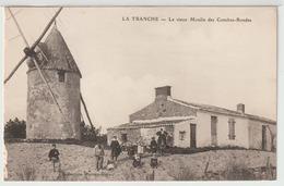 - La Tranche - Sur -  Mer : Le Vieux Moulin Des Conches - Rondes. - La Tranche Sur Mer