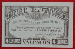 Portugal - Cedula De 4 Centavos / Camara Municipal  De Valpaços  / Distrito De Vila Real - Portugal