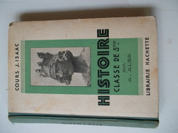 HISTOIRE CLASSE DE 5eme Par A.ALBA COURS J.ISAAC / LE MOYEN AGE - Libros, Revistas, Cómics