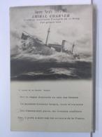 GUERRE NAVALE 1914 - 1917 - AMIRAL CHARNER - CROISEUR AUXILIAIRE FRANCAIS DE 1er RANG PAR GROSSE MER - Krieg