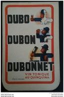 PETIT CARNET DUBONNET ( BLEU ) - VIN TONIQUE AU QUINQUINA 10,5 X 6,5 CM - Advertising
