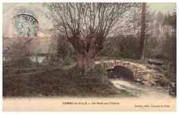 COMBS-LA-VILLE. Un Pont Sur L'Yerre - Combs La Ville