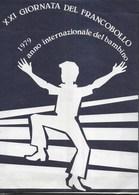 ITALIA - 1979 - XXI GIORNATA DEL FRANCOBOLLO - SOUVENIR COMMEMORATIVO SERIE CON ANNULLO SPECIALE IN BUSTA - 1946-.. République