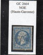 Haute-Garonne - N° 22 Obl GC 2664 Noé - 1862 Napoléon III