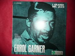 LP33 N°2945 - ERROLL GARNER - I GRANDI DEL JAZZ - VDS 208 - DISQUE EPAIS ***** - Jazz
