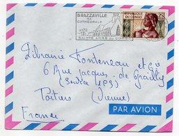 Congo-- 1967--Lettre De BRAZZAVILLE Pour POITIERS (France)..timbre...cachet Flamme Cathédrale Ste Anne ....à Saisir - Congo - Brazzaville