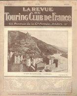 LA REVUE DU TOURING CLUB DE FRANCE N° 334 1922 ENTREVEAUX GUERANDE ANNOT FONTEVRAULT GENTIOUX BERGUES RALLYE PYRENEES - Livres, BD, Revues