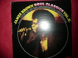 LP33 N°2961 - JAMES BROWN - SOUL CLASSICS VOL. II - 2391 086 - DISQUE EPAIS ***** - Soul - R&B