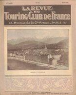 LA REVUE DU TOURING CLUB DE FRANCE 321 1921 GRENOBLE BELLEDONNE REVARD TANK ERENAULT ALSACE KNEPFLES ANVERS KOCHERSBERG - Livres, BD, Revues