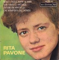 RITA PAVONE - EP - 45T - Disque Vinyle - Non E' Facile Avere 18 Anni - 86360 - Discos De Vinilo