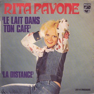 RITA PAVONE - SP - 45T - Disque Vinyle - Le Lait Dans Ton Café - 6009365 - Discos De Vinilo