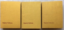 James Thiriar E.a. - Belgische Uniformen (1830 - 1964) - 3 Delen - [1967] - Libri