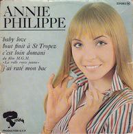 ANNIE PHILIPPE - EP - 45T - Disque Vinyle - Baby Love - 231083 - Discos De Vinilo