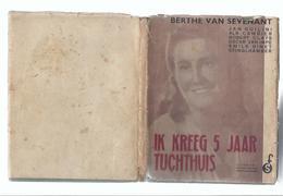 1946 BRUGGE BERTHE VAN SEVENANT IK KREEG 5 JAAR TUCHTHUIS JAN GUILINI CAMBIER CLAYS VAN IMPE BINET CONCENTRATIEKAMPEN .. - Guerre 1939-45
