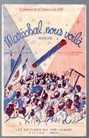 (chanson Petit Format) (Vichy Propagande)  MARECHAL NOUS VOILA 1941 (MPA PF 220) - Musique & Instruments