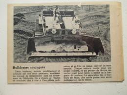 "Californie  - Tracteur Caterpillar Dit ""Bulldozer "" - Coupure De Presse De 1950 - Tracteurs"