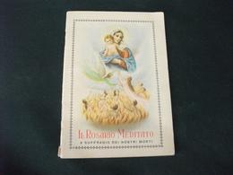 SANTINO HOLY PICTURE IMAIGE SAINTE IL ROSARIO MEDITATO A SUFFRAGIO DEI NOSTRI MORTI - Religione & Esoterismo