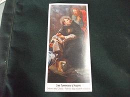 SANTINO HOLY PICTURE IMAIGE SAINTE SAN TOMMASO D'AQUINO PATRONO DEGLI STUDENTI E STUDIOSI - Religione & Esoterismo