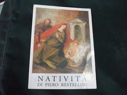 SANTINO HOLY PICTURE IMAIGE SAINTE NATIVITA' DI PIERO RESTELLINI - Religione & Esoterismo
