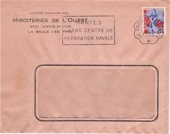 FRANCE - Enveloppe Publicitaire Miroiterie De L'ouest La Baule - Nantes Centre Réparation Navale - Le Croisic 05/04/1950 - France