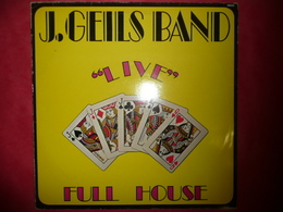 LP33 N°2986 - J. GEILS BAND - LIVE - FULL HOUSE - 40426 - DISQUES EPAIS - ORIGINAL 1972***** GRAND GROUPE - Rock