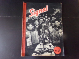 Signal, Revue De Propagande Allemande N° 1, 1941 - Revues & Journaux