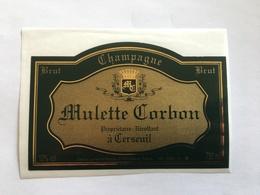 Ancienne Etiquette De Champagne  Mulette Corbon Cerseuil Old Wine Label - Champagne