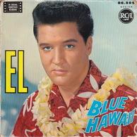 ELVIS PRESLEY - EP - 45T - Disque Vinyle - Blue Hawaii - 86305 - Vinyles