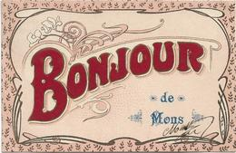 Mons   *  Un Bonjour De Mons  ( Bonjour En Velours) - Mons