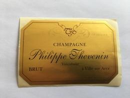 Ancienne Etiquette De Champagne Philippe Thevenin Ville Sur Arce Old Wine Label - Champagne