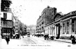 LE HAVRE BANQUE DE FRANCE ET RUE THIERS ,PETITE ANIMATION REF 64760 - Banques