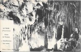 1906 - LE THOR (Vaucluse) Grotte De Thouzon - Cristallisations Très Variées - Sonstige Gemeinden