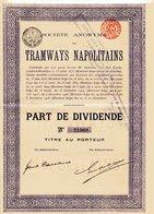 TRAMWAYS NAPOLITAINS; Part De Dividende - Chemin De Fer & Tramway