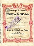 TRAMWAYS  ÉLECTRIQUES De La PROVINCE De SALERNE; Action De Dividende - Chemin De Fer & Tramway