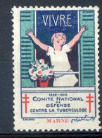 TIMBRE VIGNETTE, CONTRE LA TUBERCULOSE, VIVRE, MARNE - Erinnofilie