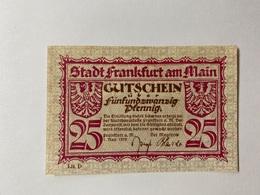 Allemagne Notgeld Frankfurt 25 Pfennig - [ 3] 1918-1933 : République De Weimar