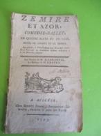 """Fascicule Théâtre/""""Zémire Et Azor """"/Comédie-Ballet En 4 Actes Et En Vers/ MARMONTEL/GRETRY /Bonnet/Avignon/1793    FAT7 - Livres, BD, Revues"""