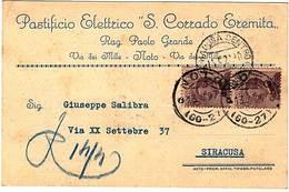 """NOTO.CARTOLINA INT. PASTIFICIO ELETTRICO""""S.CORRADO EREMITA""""AFFRANC.C.40 BOLLO FRAZIONARIO """"NOTO(60-27)13-4-27. - Mercanti"""