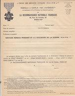 Croix Des Services Civiques 1914/ 18 ,déclaration Des Services Rendus Pendant La Guerre - Documents