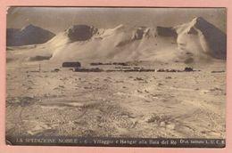 Cartolina N° 6 La Spedizione Nobile Villaggio E Hangar Alla Baia Del RE No Vg - Guerra 1914-18