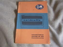 OM Cerbiatto Camión Con Motor Co3/20 - Características - Normas De Uso - Manutención - Vita Quotidiana