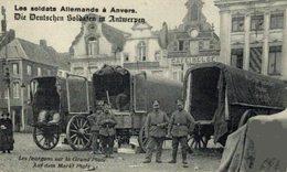 LES SOLDATS ALLEMANDS LES FOURGONS SUR LA GRAND PLACE AUF DEM MARKT PLATZ  WWI ANTWERPEN ANVERS WWICOLLECTION - Antwerpen