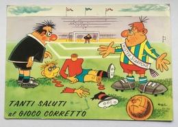 TANTI SALUTI AL GIOCO CORRETTO  + ANNULLO FG - Humour