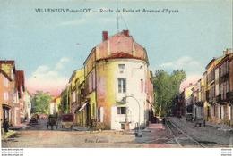 D47  VILLENEUVE Sur LOT  Route De Paris Et Avenue D' Eyses   ..... - Villeneuve Sur Lot