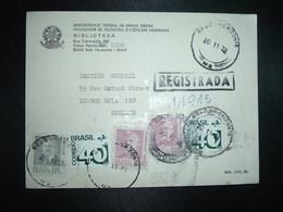 CP Recommandée Pour ANGLETERRE TP WASHINGTON LUIZ 1,00 X2 + WENCESLAU BRAZ 50c + TP 40c X2 OBL.20 11 73 BELO HORIZONTE - Brésil